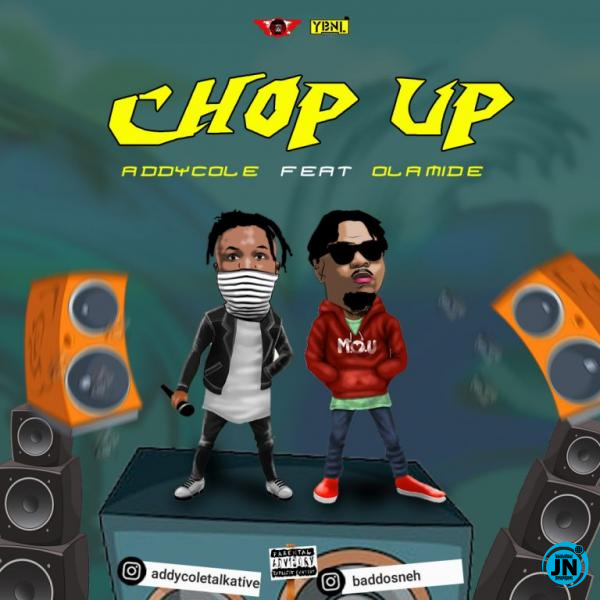 Addycole – Chop Up ft. Olamide